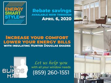 Energy Smart Style Savings Event by Hunter Douglas at the Blinds Man in Lexington Kentucky